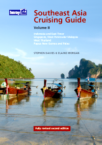 Southeast Asia Cruising Guide Volume II